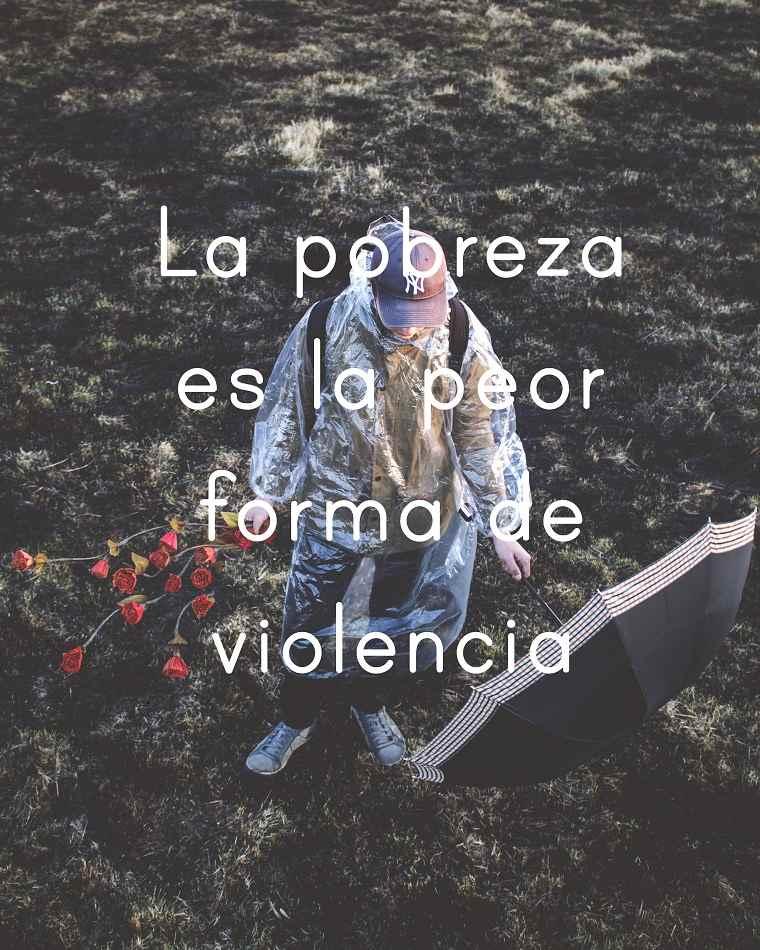 la-pobreza-es-la-peor-forma-de-violencia